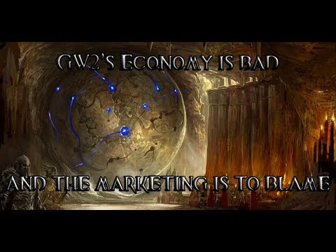 [GW2] The Economy is Bad and the Marketing Doesn't Help