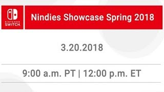 Nintendo Nindies Showcase Spring 2018 Livestream