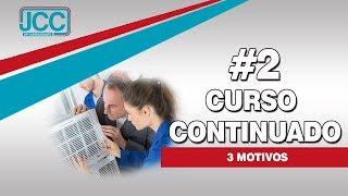 3 Motivos para fazer o curso da JCC - #2 Curso Continuado