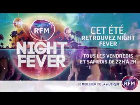 RFM Night Fever spécial été 2016