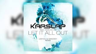 Kap Slap feat. Angelika Vee - Let It All Out (Leeyou & Danceey Extended Mix) [Cover Art]