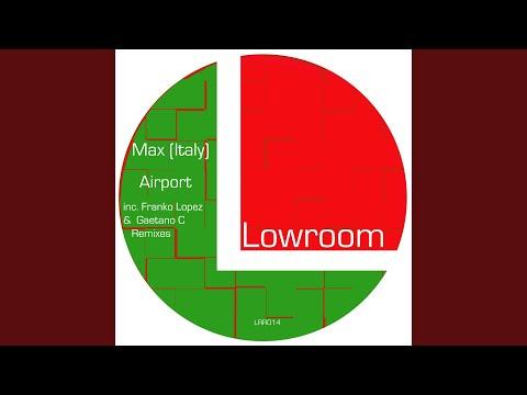 Airport (Gaetano C Remix)