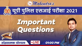 UP SI Exam 2021 | Numerical Ability | Important Questions | By Abhishek Mahendras | 1 pm