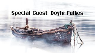 Guest Speaker Doyle Fulkes (October 4, 2020)
