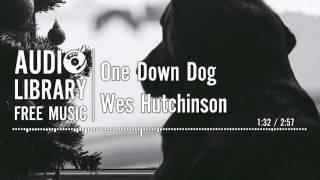 One Down Dog - Wes Hutchinson
