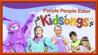 Purple People Eater from Kidsongs.com: Very Silly Songs