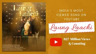 How India's Most Viewed Song On Youtube Laung Laachi Created   Mannat Noor & Gurmeet Singh