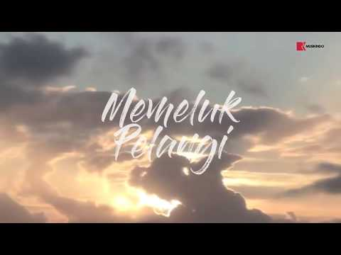MEMELUK PELANGI VIDEO LIRIK OFFICIAL | RIRIN EKAWATI