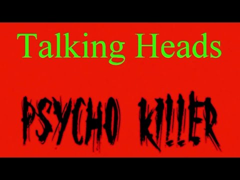 Talking Heads - Psycho Killer ( lyrics )