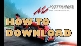 HOW TO DOWNLOAD ASSETTO CORSA FOR FREE PC 100% (MEGAUPLOAD - TORRENT)