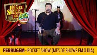 Ferrugem - Pocket Show (Mês de Shows) thumbnail