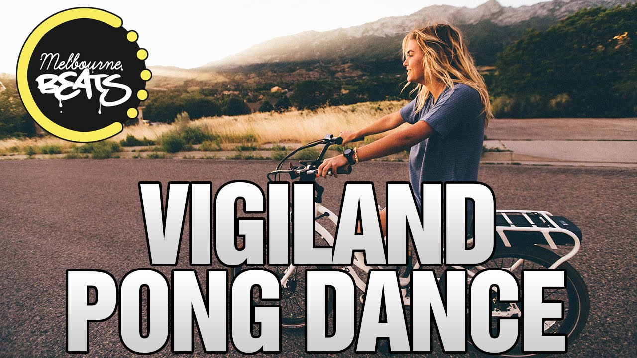 vigiland-pong-dance-original-mix-melbourne-beats