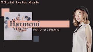 Harmoni - Tami Aulia (Cover) Official Lyrics