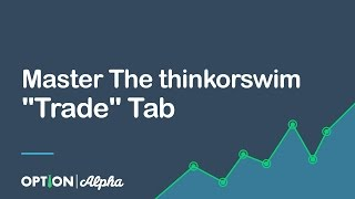 Master The thinkorswim