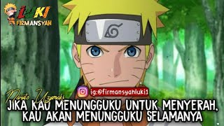 QUOTES CAPTION Mutiara Bijak Naruto Keren_Cocok Buat Story WA