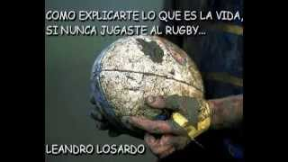 COMO TE EXPLICO ALGO DEL RUGBY - (HOW CAN I EXPLAIN TO YOU SOME OF RUGBY)