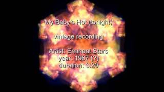 My Baby's Hot (tonight) - single - Eminent Stars