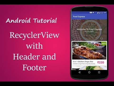 Recyclerview with header and footer android example | LoopWiki