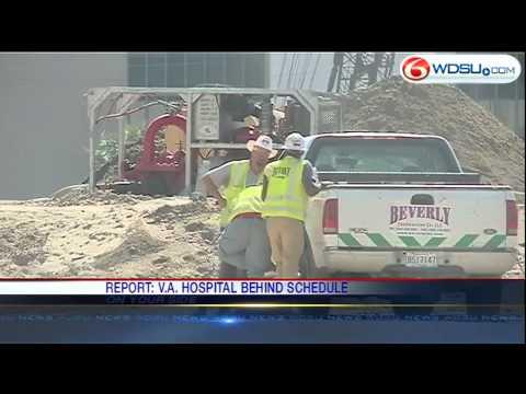 VA Hospital behind schedule, over budget