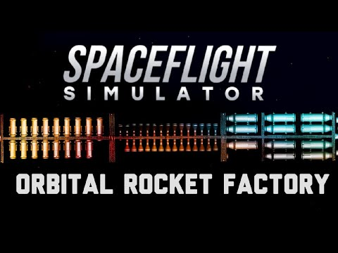 LAUNCHING ROCKETS FROM SPACE! Orbital Factory (Spaceflight Simulator)