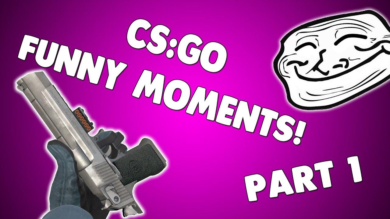 CS:GO FUNNY MOMENTS! - YouTube