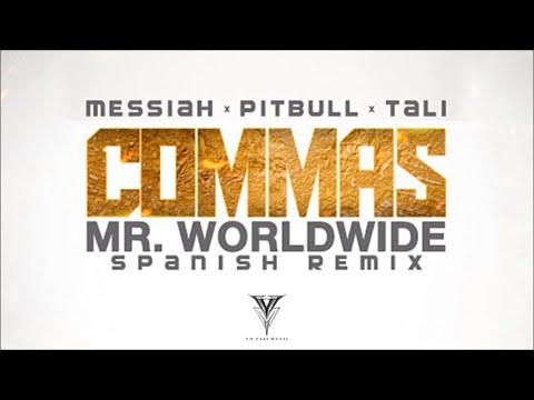 Messiah - Commas Ft. Pitbull, Tali (Mr Worldwide Spanish Remix) [Official Audio]