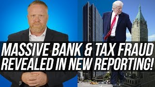 DO NOT MISS THIS STORY!!! Major NEW Trump Bank & Tax Fraud Uncovered in ProPublica Reporting!