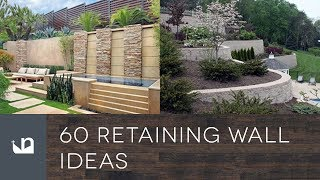 60 Retaining Wall Ideas