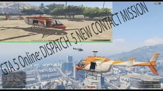 GTA 5 Online: Dispatch 5 New Contact Mission