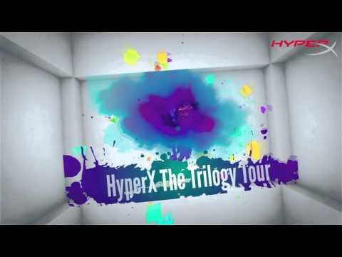 HyperX Trilogy Tour
