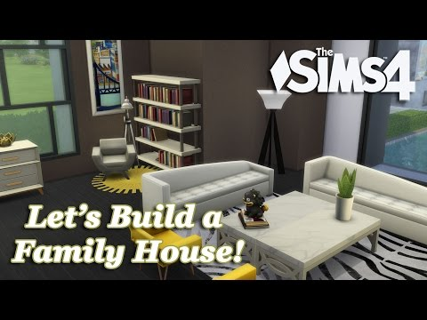 The Sims 4 - Let's build a Family House (Part 4) Realtime
