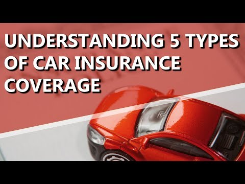 Types Of Car Insurance Coverage >> Understanding 5 Types Of Car Insurance Coverage Los