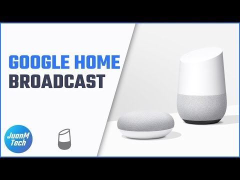 How to use Broadcast in the Google Home