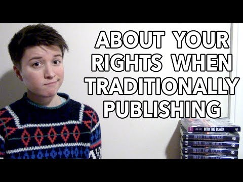 About Your Rights When Traditionally Publishing