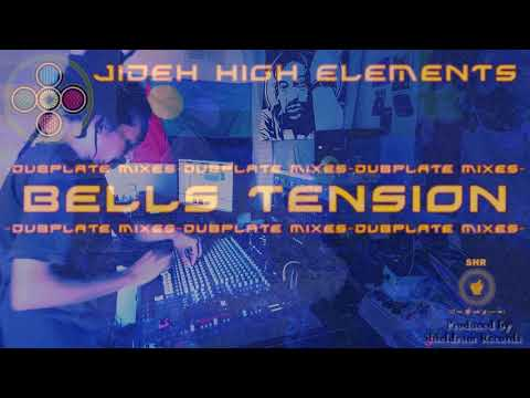BELLS TENSION #DUBPLATE -  HIGH ELEMENTS
