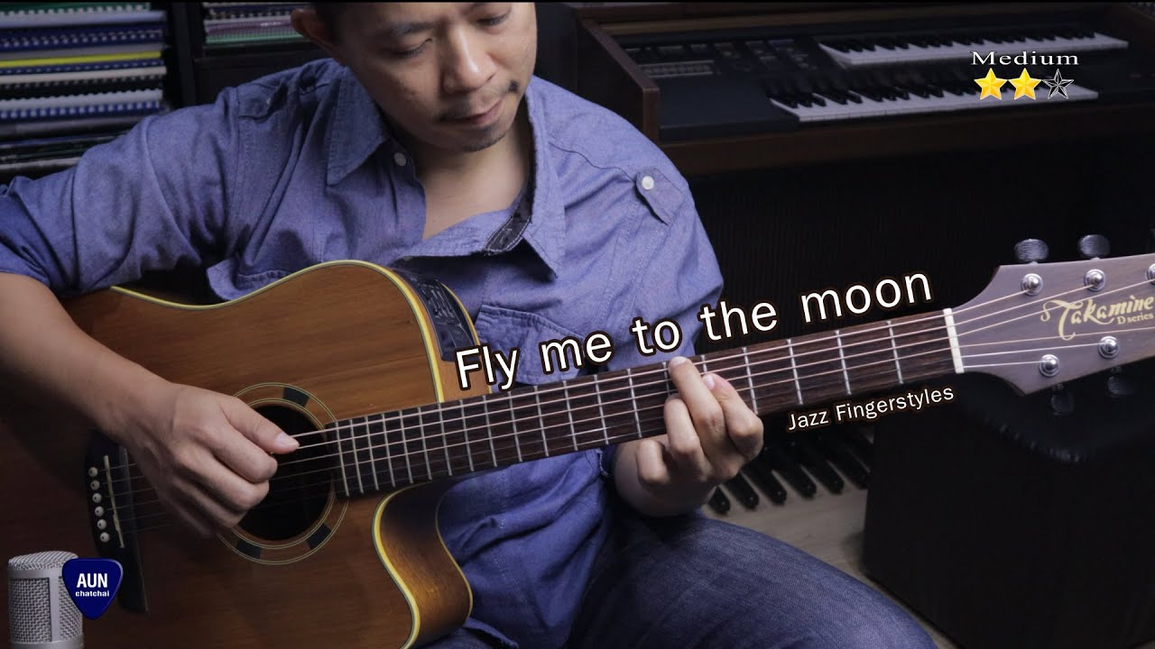 Fly me to the moon -  Jazz Fingerstyles