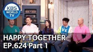 Happy Together I 해피투게더 EP.624 Part.1 [ENG/2020.02.06]