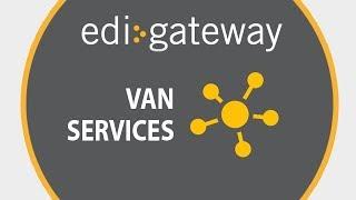 EDI Gateway's VAN services presentation by EDI Gateway