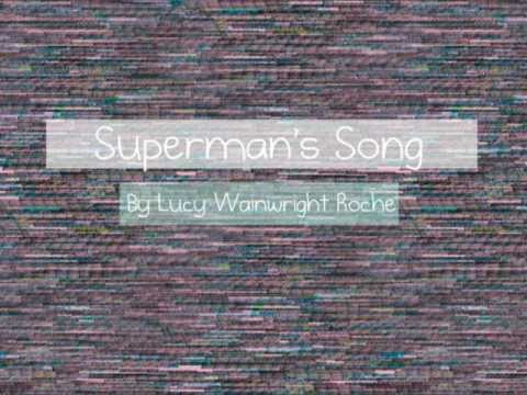 "Lucy Wainwright Roche ""Superman"