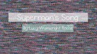 Watch Lucy Wainwright Roche Superman video
