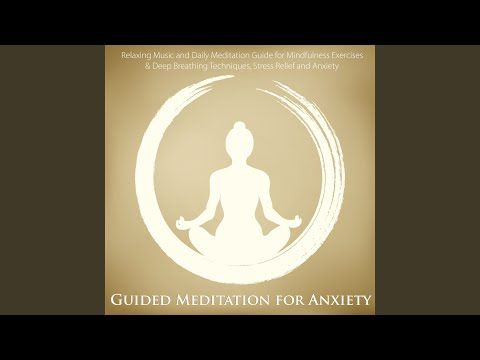 Guided Meditation for Anxiety Relief
