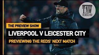 Baixar Liverpool v Leicester City   The Preview Show