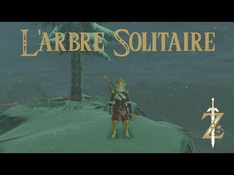 Astuce Zelda Breath of the Wild : L'arbre solitaire
