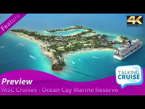 MSC Cruises Private Island - Ocean Cay Marine Reserve Bahamas (Preview)