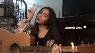 electric love by Børns (short cover) :p