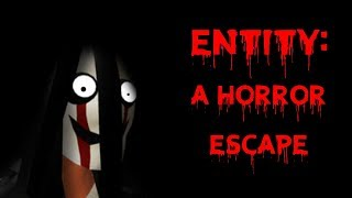 Entity : A Horror Escape (Full Playthrough + No Commentary)