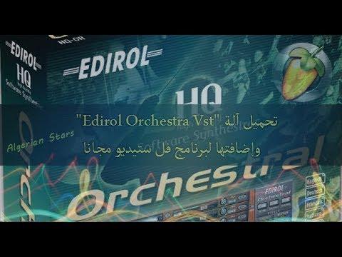 تحميل آلة Edirol Orchestral Vst وإضافتها إلى برنامج fl studio 11