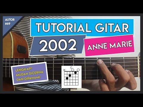 Tutorial Gitar ( 2002 - ANNE MARIE ) GAMPANG BANGET BUAT PEMULA