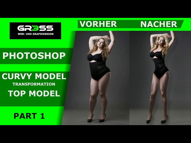 PART I - PHOTOSHOP TRANSFORMATION - LANGE BEINE - CURVY MODEL to TOPMODEL