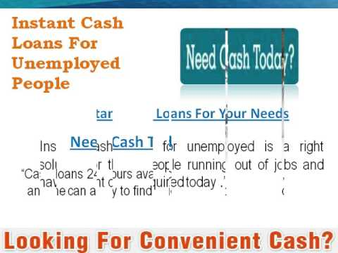 Instant Cash Loans for Unemployed Help You to Short-out Mid-month Expenses - YouTube